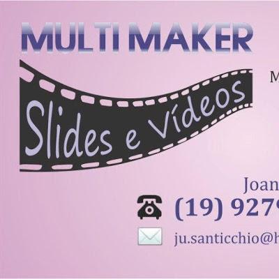 Multimaker Vídeos