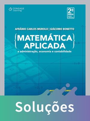 Matemática Aplicada À Administração, Economia e Contabilidade - 2ª Ed.