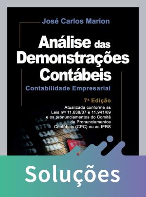 Análise Das Demonstrações Contábeis - Contabilidade Empresarial - 7ª Ed. 2012