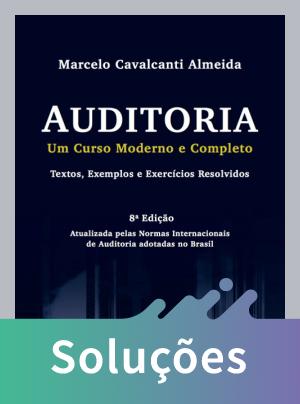 Auditoria - Um Curso Moderno e Completo - Texto, Exemplos e Exercícios Resolvidos - 8ª Ed. 2012