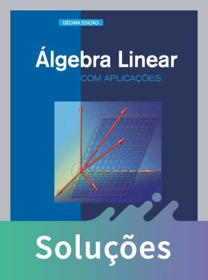Álgebra Linear Com Aplicações - 10ª Ed.
