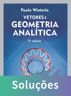 Vetores e Geometria Analítica - 2ª Ed. 2014