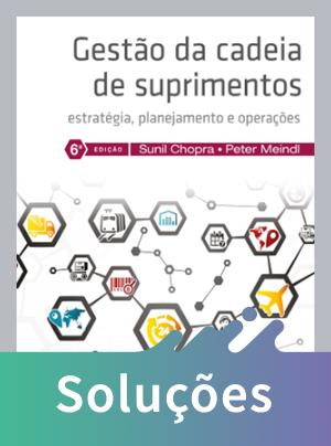 Gestão da Cadeia de Suprimentos - Estratégia, Planejamento e Operações - 6ª Ed. 2016