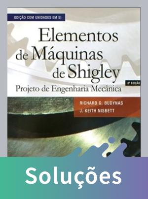Elementos de Máquinas de Shigley - Projeto de Engenharia Mecânica - 8ª Ed. - 2011