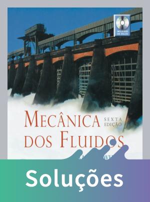 Mecânica Dos Fluidos - 6ª Ed. - Acompanha Dvd