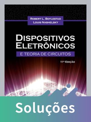 Dispositivos Eletrônicos e Teoria de Circuitos - 11ª Ed. 2013