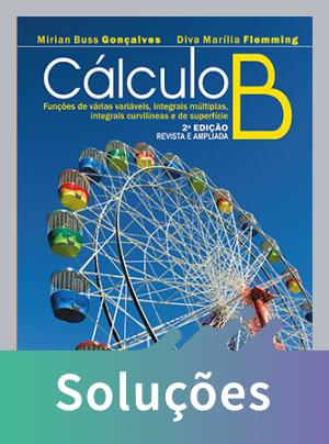 Cálculo B - 2ª Ed.