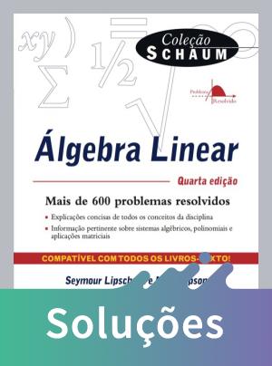 Álgebra Linear - Col. Schaum - 4ª Ed. - 2011