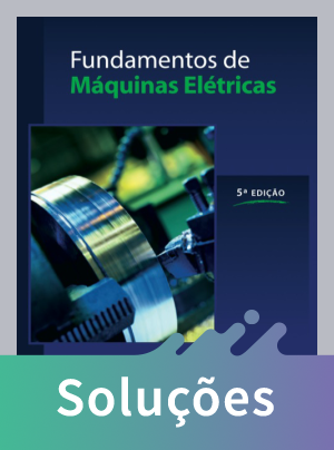 Fundamentos de Máquinas Elétricas - 5ª Ed. 2013