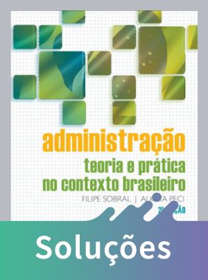 Administração - Teoria e Prática No Contexto Brasileiro - 2ª Ed. 2013