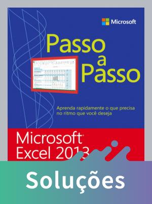 Microsoft Excel 2013 - Série Passo A Passo